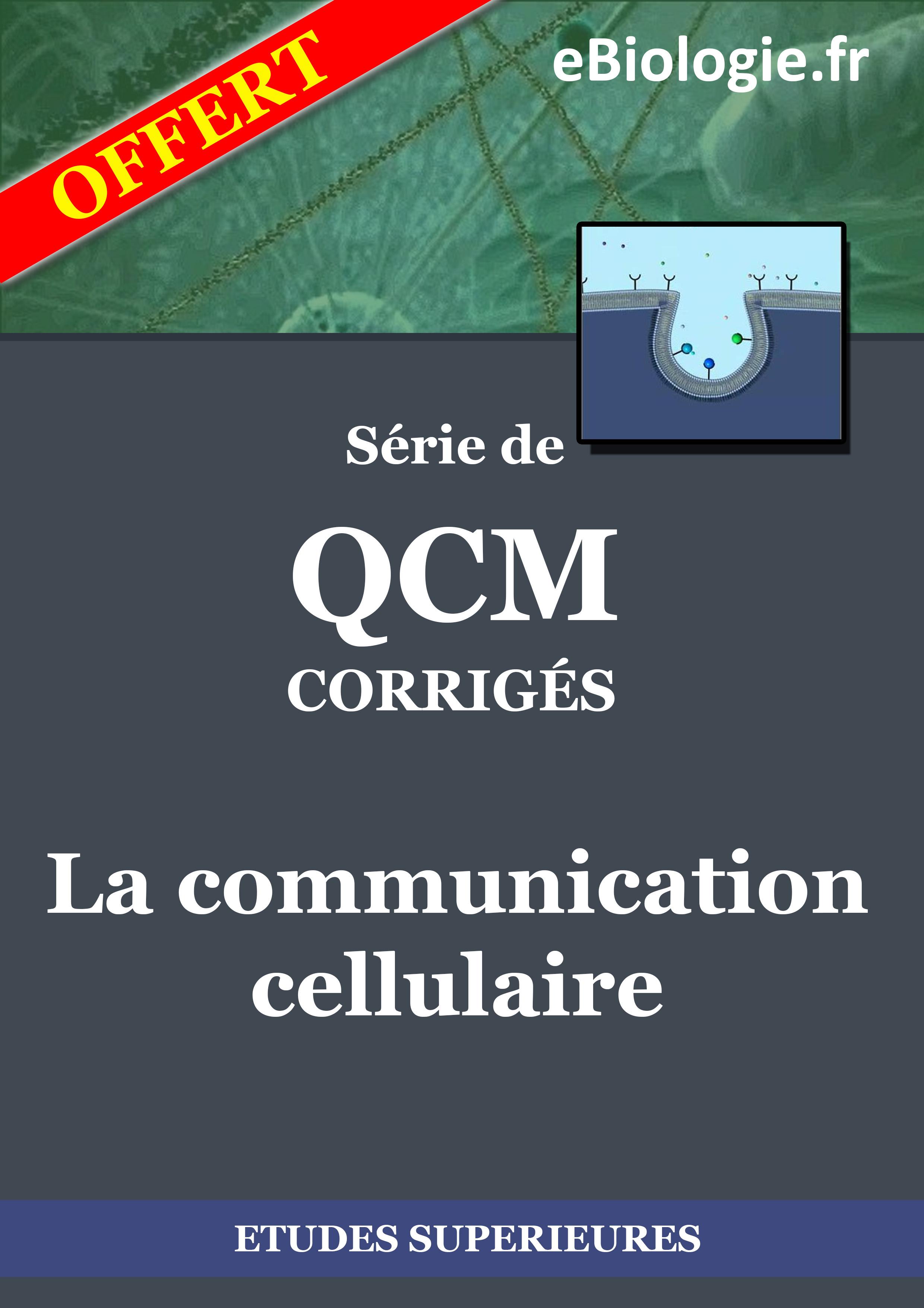 Ebook : eBook QCM La communication cellulaire