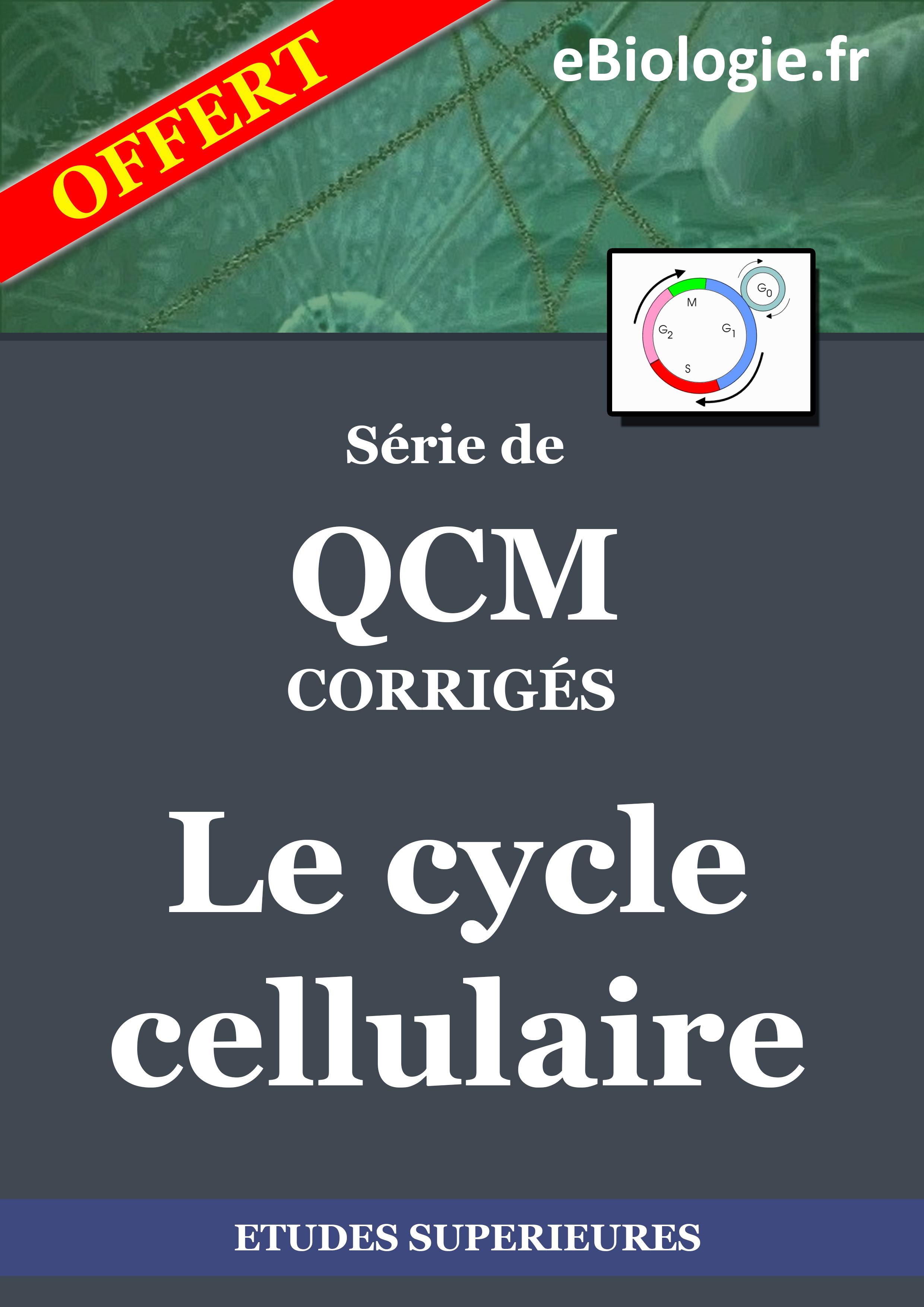 Ebook : eBook QCM Le cycle cellulaire